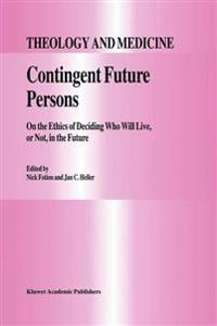 Contingent Future Persons