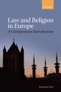 Law and Religion in Europe: A Comparative Introduction