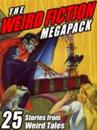Weird Fiction MEGAPACK (R)