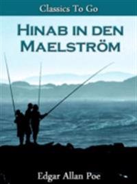 Hinab in den Maelstrom