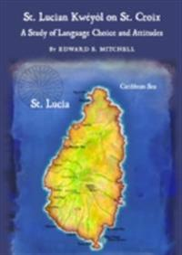 St. Lucian Kweyol on St. Croix