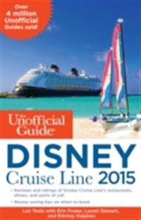 Unofficial Guide to the Disney Cruise Line 2015
