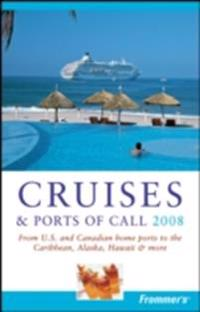 Frommer's Cruises & Ports of Call 2008