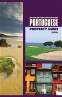 Portuguese Property Guide 2nd Edition Buying Villas and Apartments in Portugal