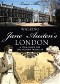 Walking Jane Austen's London