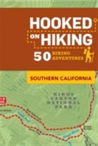 Hooked on Hiking: Southern California