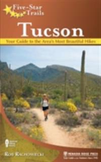 Five-Star Trails: Tucson