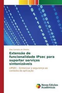Extensao de Funcionalidade Ipsec Para Suportar Servicos Sintonizaveis