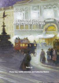 Victorian Turns, NeoVictorian Returns
