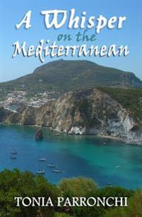 Whisper On The Mediterranean