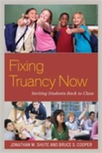 Fixing Truancy Now