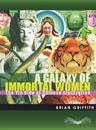 Galaxy of Immortal Women