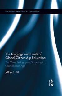 Longings and Limits of Global Citizenship Education