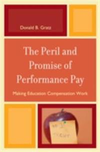 Peril and Promise of Performance Pay