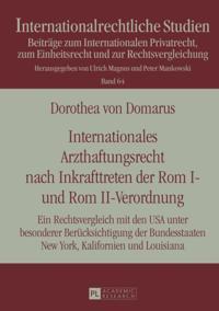 Internationales Arzthaftungsrecht nach Inkrafttreten der Rom I- und Rom II-Verordnung