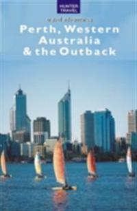 Perth, Western Australia & the Outback