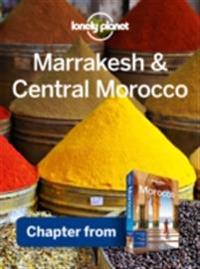 Lonely Planet Marrakesh & Central Morocco