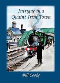 Intrigue in a Quaint Irish Town