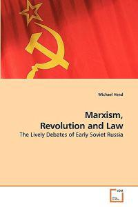 Marxism, Revolution and Law