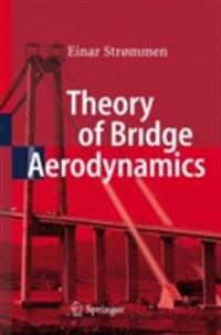 Theory of Bridge Aerodynamics