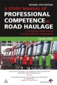 Study Manual of Professional Competence in Road Haulage