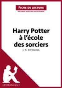 Harry Potter a l'ecole des sorciers de J. K. Rowling (Fiche de lecture)
