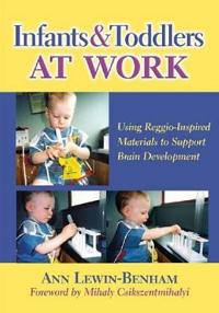 Infants & Toddlers at Work