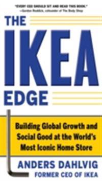 IKEA Edge: Building Global Growth and Social Good at the World's Most Iconic Home Store
