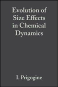 Evolution of Size Effects in Chemical Dynamics, Advances in Chemical Physics