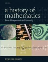 History of Mathematics: From Mesopotamia to Modernity