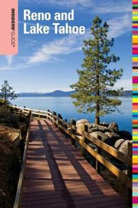 Insiders' Guide (R) to Reno and Lake Tahoe