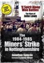 1984-85 Miners Strike in Nottinghamshire