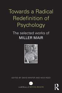 Towards a Radical Redefinition of Psychology
