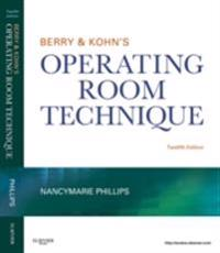 Berry & Kohn's Operating Room Technique - E-Book