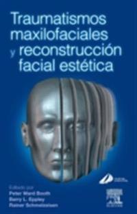 Traumatismos maxilofaciales y reconstruccion facial estetica