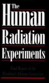 Human Radiation Experiments