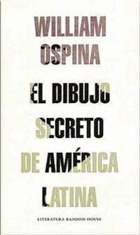 El Dibujo Secreto de America Latina / The Secret Drawing of Latin America