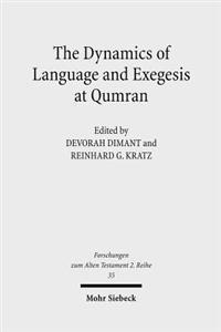 Dynamics of Language & Exegesis at Qumran