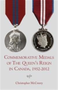 Commemorative Medals of The Queen's Reign in Canada, 1952-2012