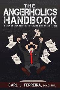 The Angerholics Handbook