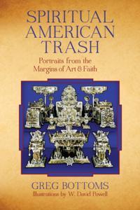 Spiritual American Trash