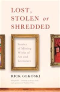Lost, Stolen or Shredded