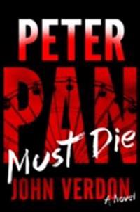 Peter Pan Must Die (Dave Gurney, No. 4)