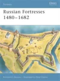 Russian Fortresses 1480 1682