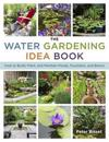 Water Gardening Idea Book