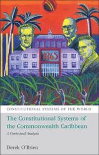 Constitutional Systems of the Commonwealth Caribbean