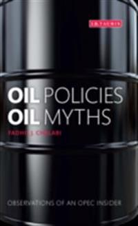 Oil Policies, Oil Myths
