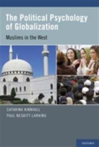 Political Psychology of Globalization: Muslims in the West