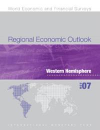 Regional Economic Outlook, November 2007: Western Hemisphere