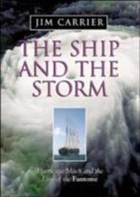 Ship and the Storm: Hurricane Mitch and the Loss of the Fantome